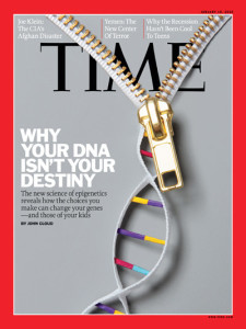 TIME Magazine Cover: Why Your DNA Isn't Your Destiny - Jan. 18, 2010 - Genetics - DNA - Health & Medicine
